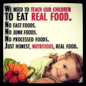 To eat real food